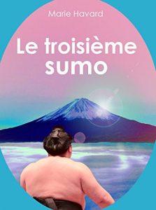 Le troisième sumo, livre de Marie Havard