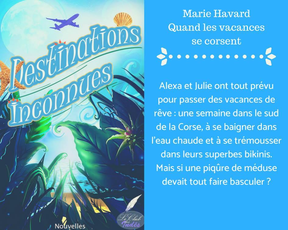 Marie Havard - quand les vacances se corsent