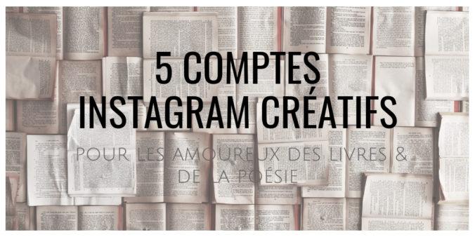 5 comptes instagram créatifs pour amoureux des livres