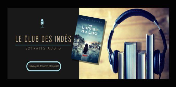 Extrait audio Les Larmes du Lac - club des Indés