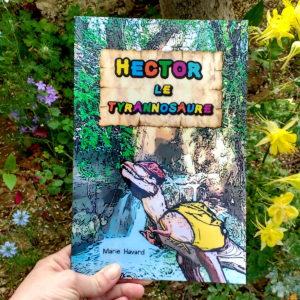 Livre enfant Hector le Tyrannosaure - une histoire de dinosaures par Marie Havard