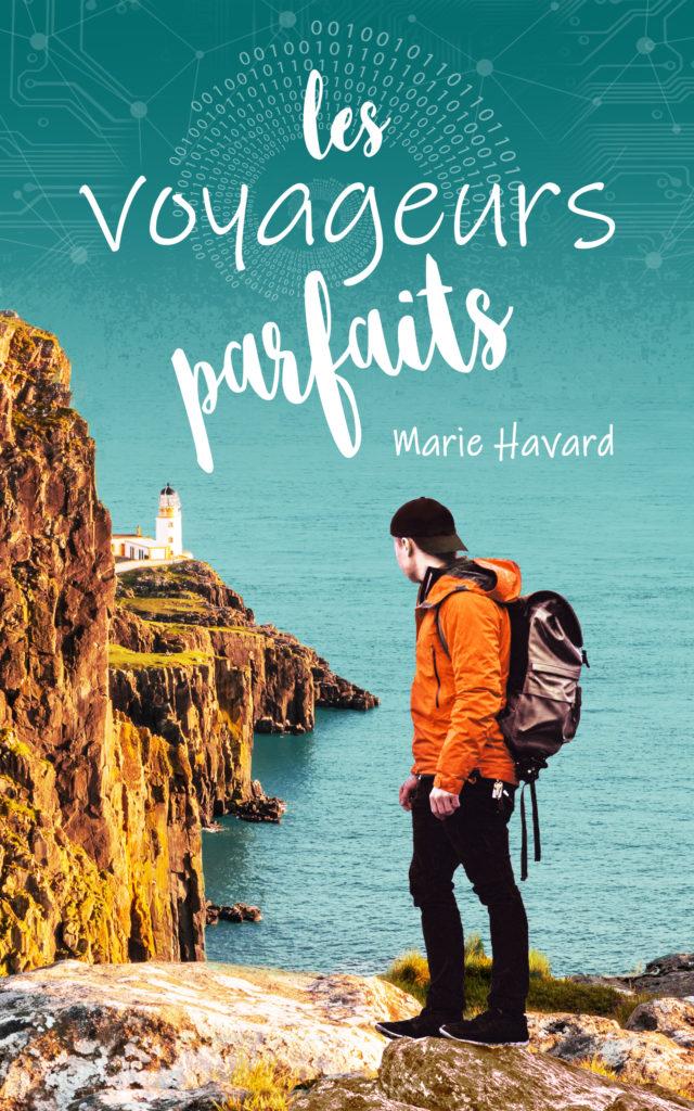 Les voyageurs Parfaits - roman Marie Havard
