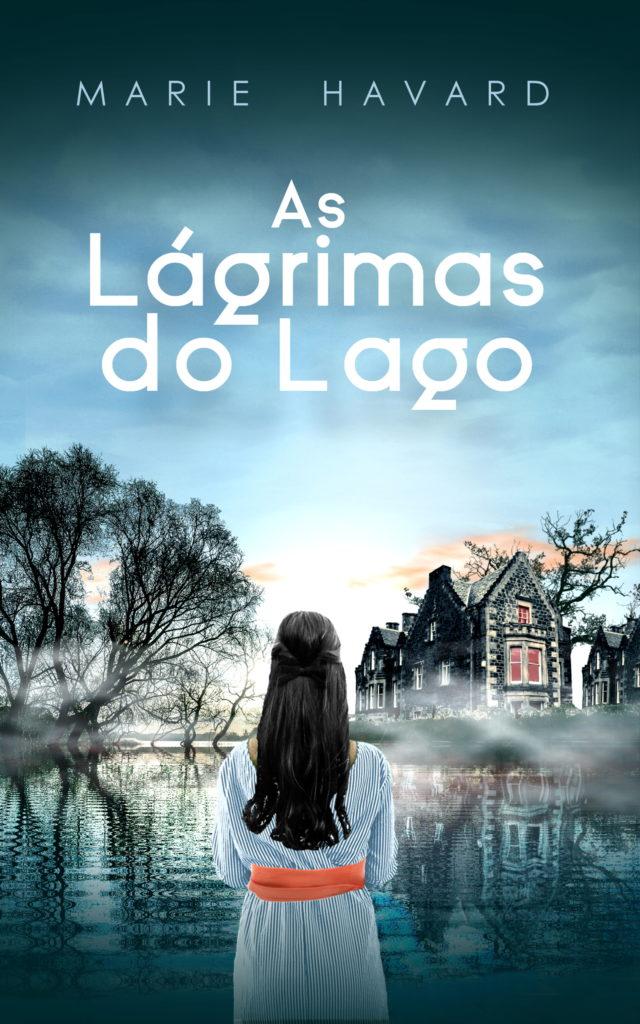 Couverture As lagrimas do Lago - Les Larmes du Lac - portugais