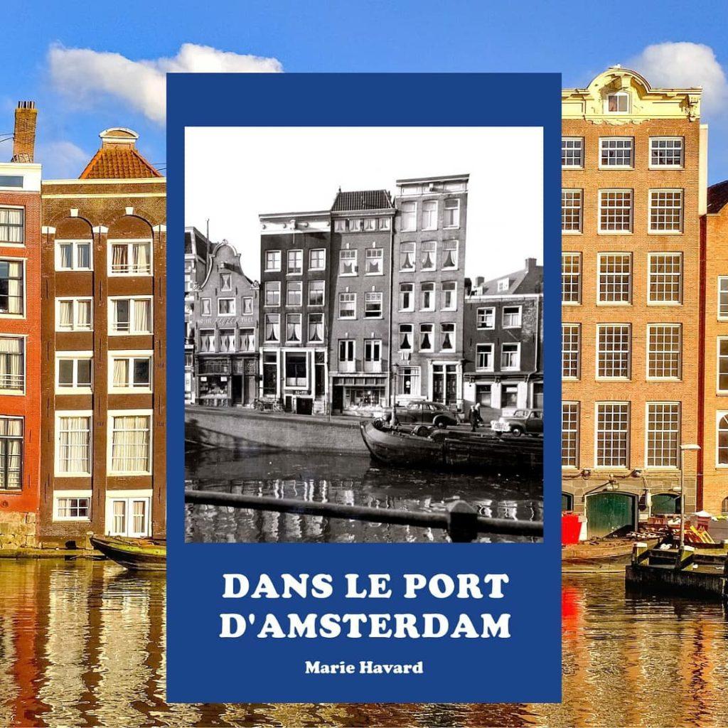Dans le port d'Amsterdam, nouvelle